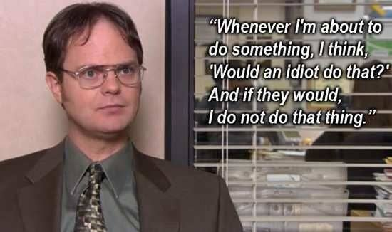 dont be an idiot - The Office Christmas Quotes