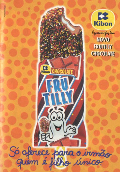 Pra refrescar, seus primos passavam o verão inteiro saboreando um delicioso Frutilly...