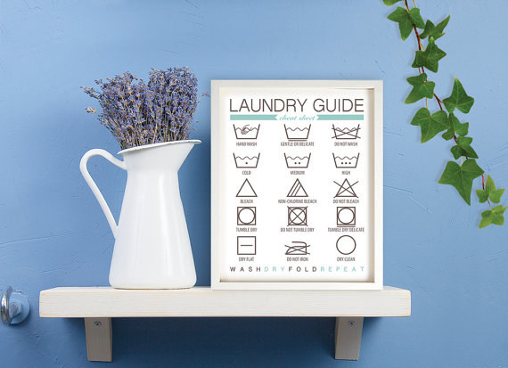 Frame a laundry cheat sheet and keep it in your laundry room so that you never forget the rules.