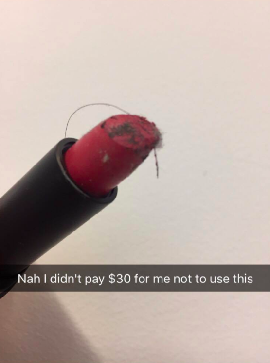 And worst of all, found a dirty, old lipstick that lost its top in your bag and used it anyway.
