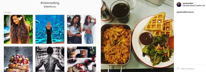 """A search on Instagram for """"#cleaneating"""" vs. the kind of food photos I usually post."""
