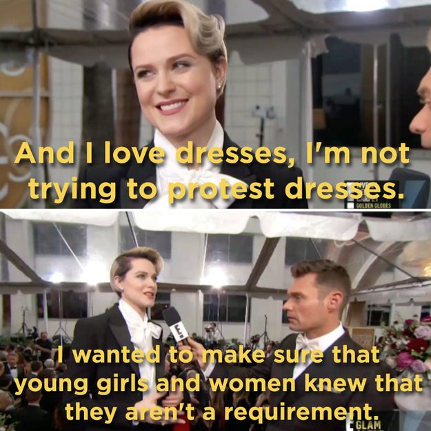 "And tonight, when asked about the custom-made suit, Wood said she made a conscious choice to not wear a dress this year.   ""This is my third nomination, I've been to the Globes six times, and I've worn a dress every time,"" she explained. ""And I love dresses, I'm not trying to protest dresses. But I wanted to make sure that young girls and women knew that they aren't a requirement."""
