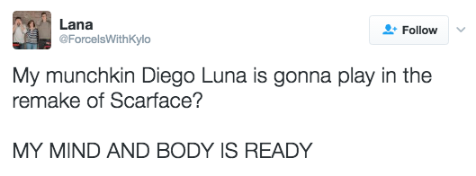 And now they're bracing themselves for Diego Luna's version of Tony Montana.