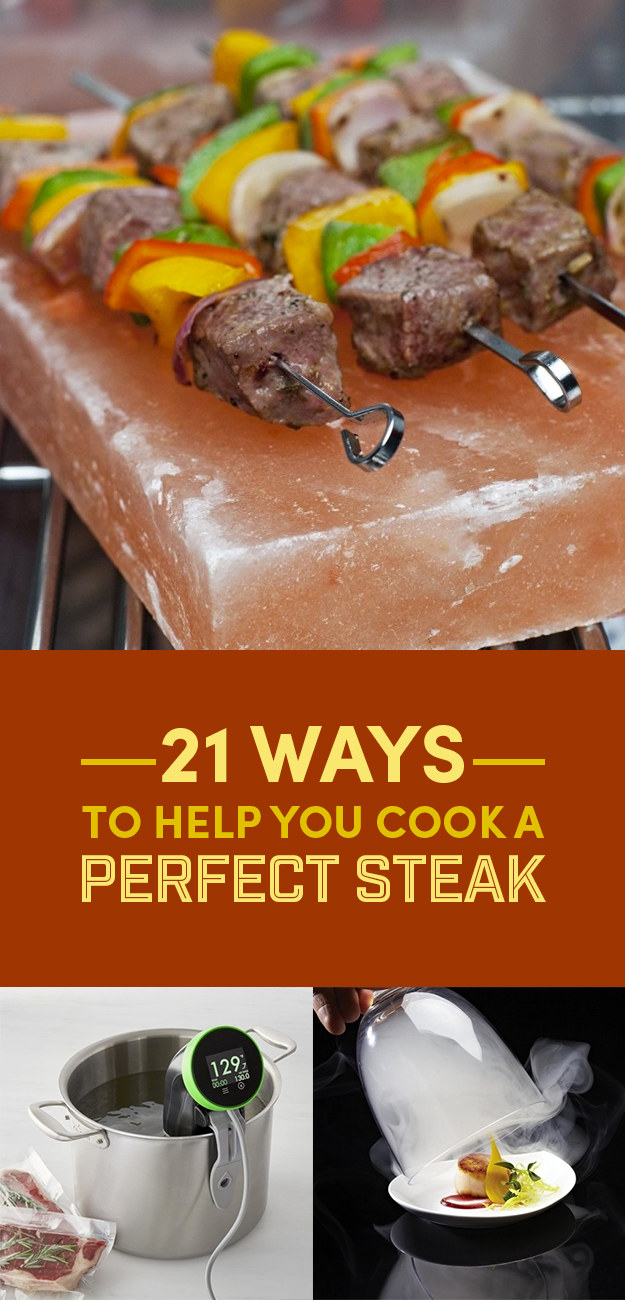 21 Ingenious Tips To Help You Cook A Perfect Steak