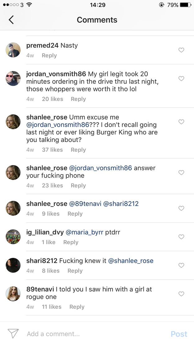 "A man with the username @jordan_vonsmith86 commented about his ""girl's"" drive-through order taking too long, but ended up being caught by his actual girlfriend, @shanlee_rose."