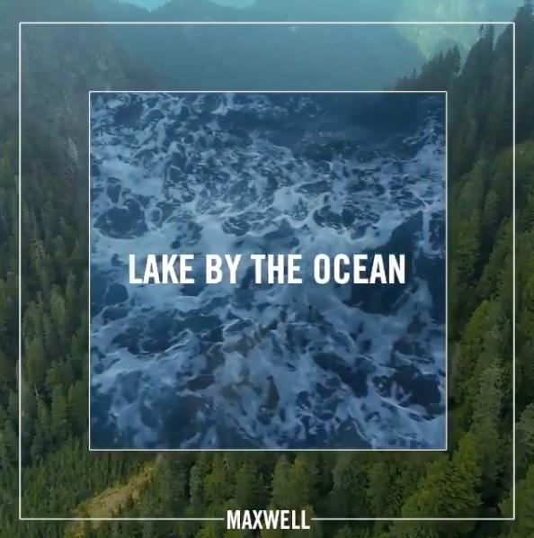 "Mejor canción de R&B: ""Lake By the Ocean"" de Maxwell"