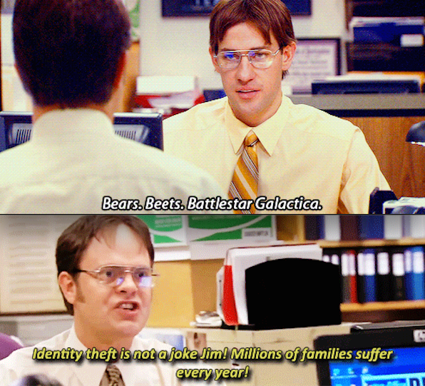 When Dwight's identity was stolen: