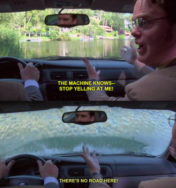 When Michael and Dwight drove into a lake because the GPS told them to: