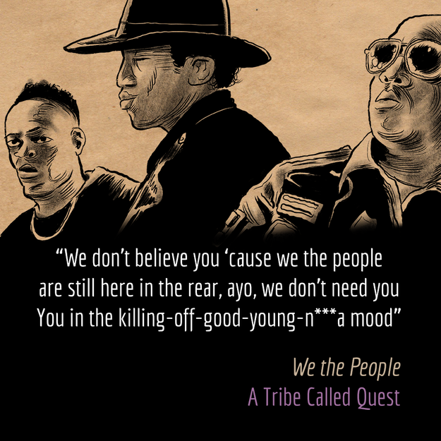 """We the People,"" A Tribe Called Quest"