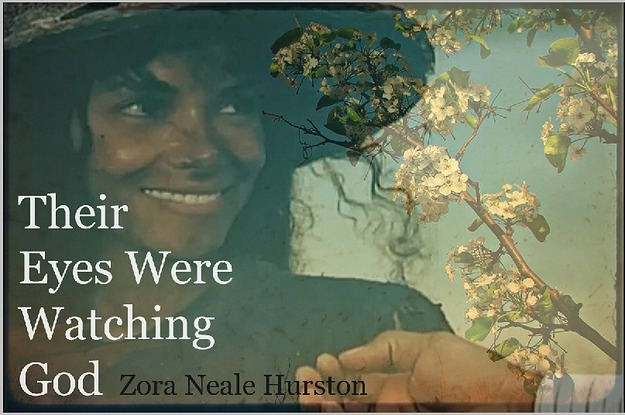 the transformation of janie in their eyes were watching god by zora neale hurston The paperback of the their eyes were watching god: a novel by zora janie and the other characters and their eyes were watching god, zora neale hurston.