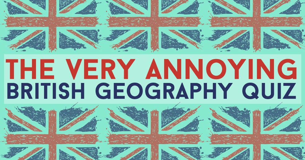 Map Of Uk Counties Quiz.Can You Score 15 15 In This Annoyingly Difficult Uk Geography Quiz