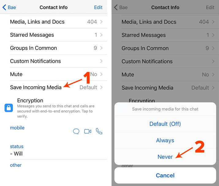 In WhatsApp, open a conversation and tap the recipient's icon to set Save  Incoming Media