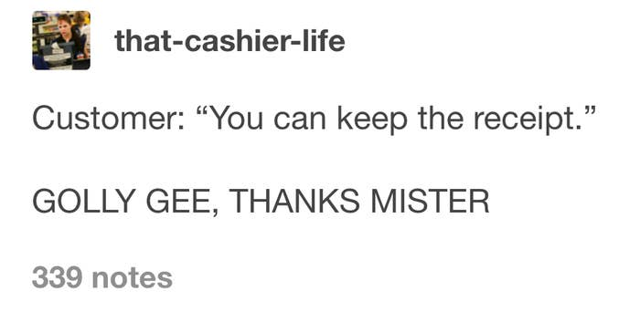 27 Hilarious Tumblr Posts About Working In Customer Service