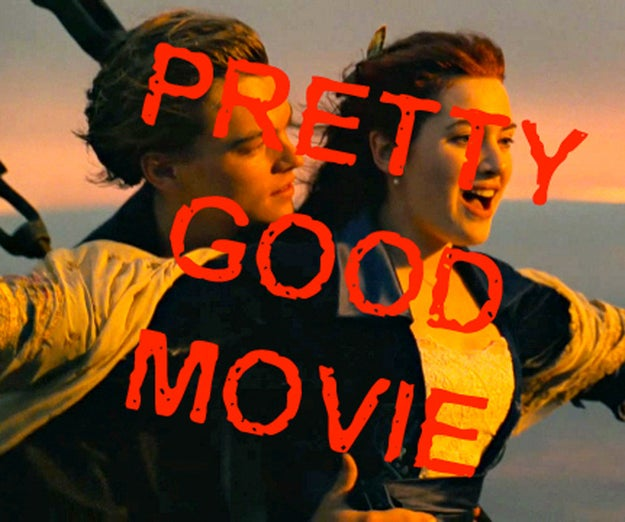 Titanic, which practically swept every category that year, was a pretty good movie. I can admit that. Its praise was well-deserved.
