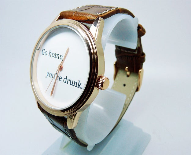 A stylish watch to remind you that any hour is an appropriate hour to just go home.