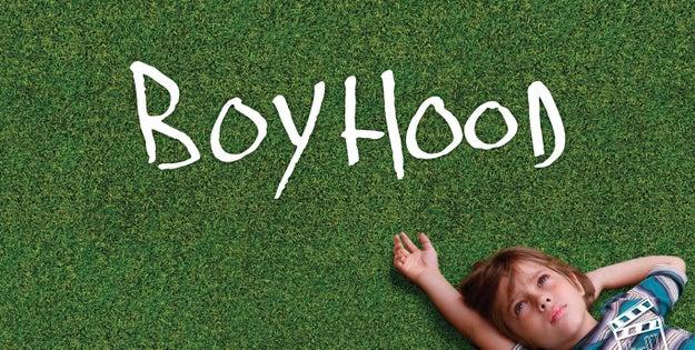Boyhood.