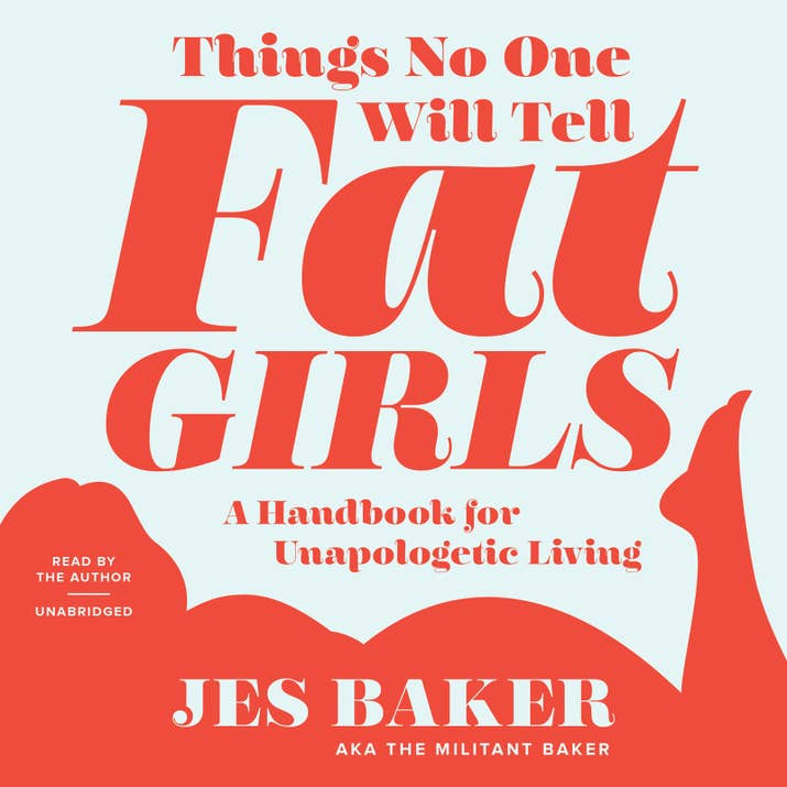 Things No One Will Tell Fat Girls Consists Of Personal And Guest Essays That Shed Light Encouragement On The Almighty Cause Loving Your Own Body