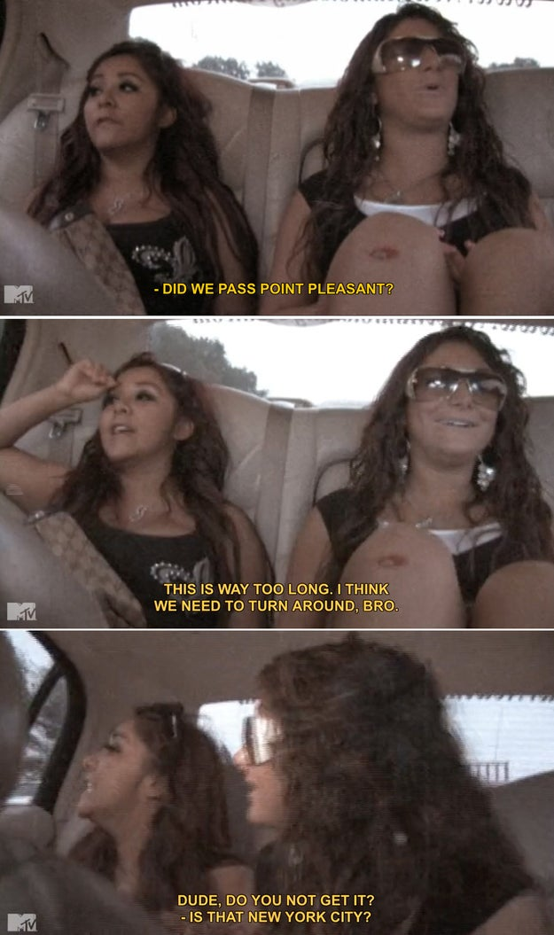 All the pranks! Like when Deena and Snooki thought they were going to Jenks but instead Mike ordered them a cab to Times Square.