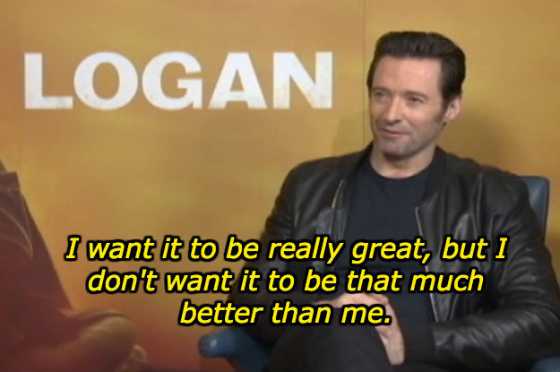 Jackman, though, did add that he didn't want anyone to best him at the role (as if that was even possible).