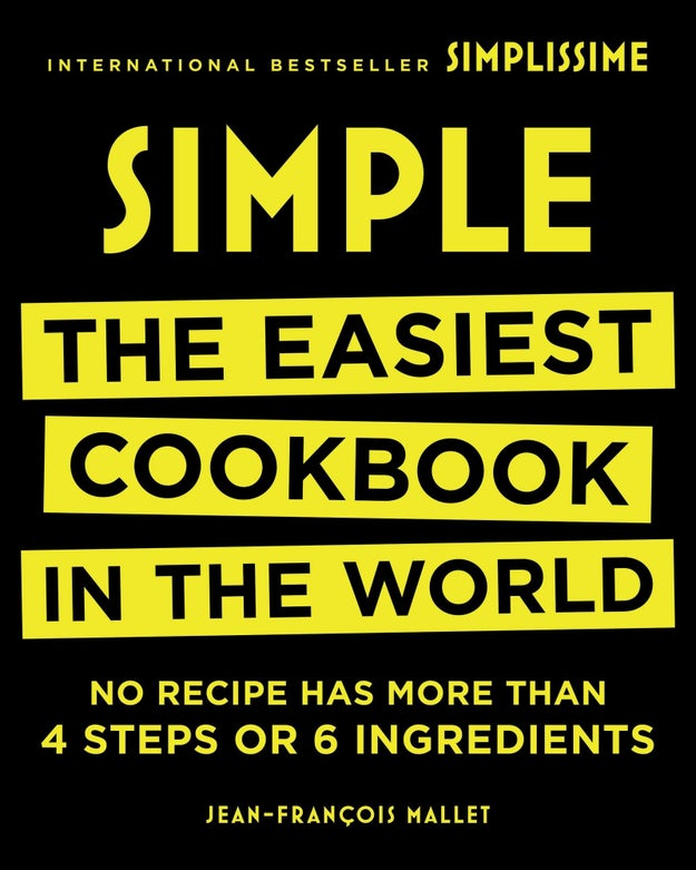 A cookbook filled with recipes that all have less than four steps and less than six ingredients.