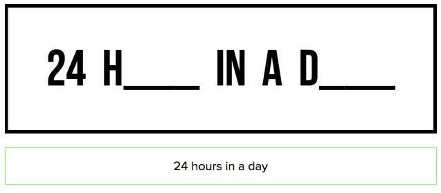 """""""24 H in a D"""" becomes """"24 hours in a day"""". Got it? Good. Be warned, they get harder..."""