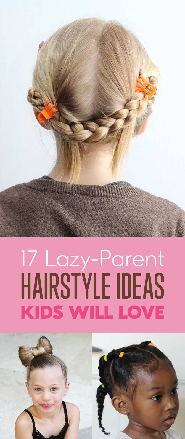 17 Lazy Parent Hairstyle Ideas Kids Will Love