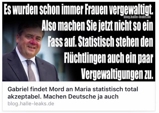 Ja, Sigmar Gabriel hat sich in einem persönlichen Facebook-Post zum Mordfall Maria in Freiburg geäußert. Aber nein, diesen Satz hat Sigmar Gabriel in seinem Posting nicht gesagt. Das Zitat ist fake.