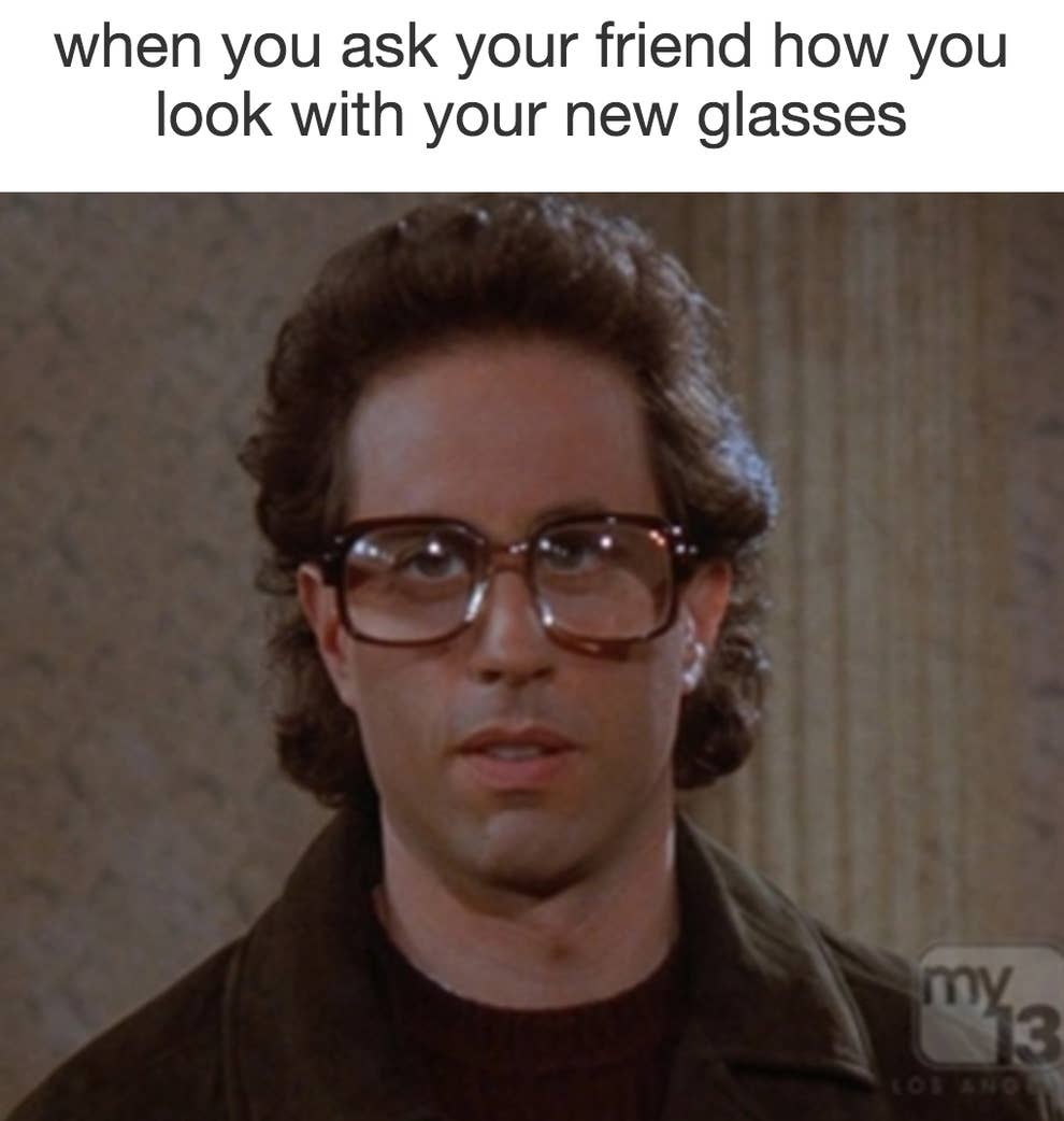 38a0f391c 50 Memes About Wearing Glasses That Will Make You Laugh Until Your ...