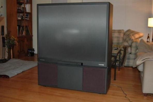 This big-ass projection TV that weighed 800 pounds.