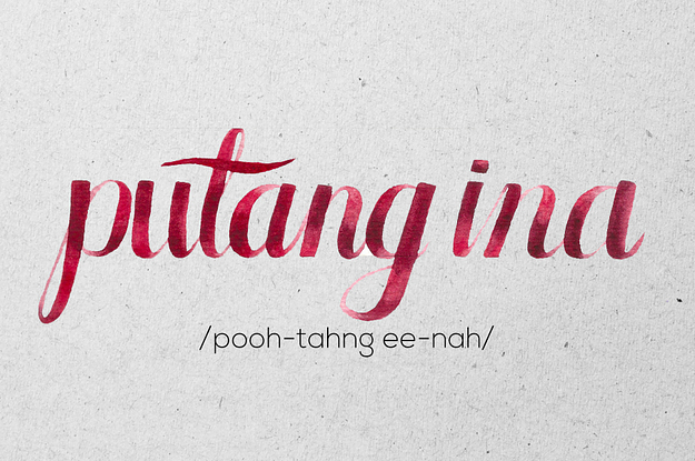 16 Totally Useful Filipino Swear Words And How To Use Them