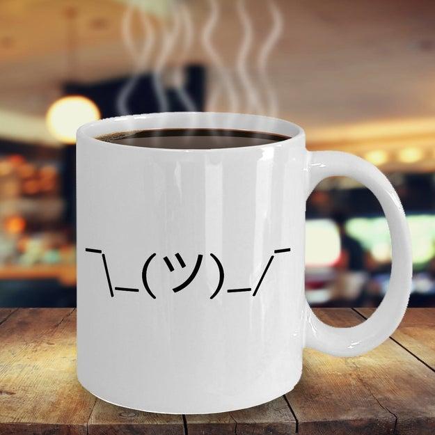 And this mug that's just, I dunno?