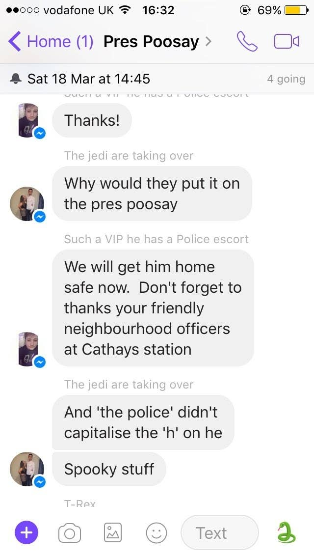 "Especially because it seemed like the police officer had a bit of fun with the situation, even changing Cameron's chat name to ""Such a VIP he has a Police escort.""""It was an active conversation and I guess they assumed we'd be the best bet at finding his address,"" Court explained."