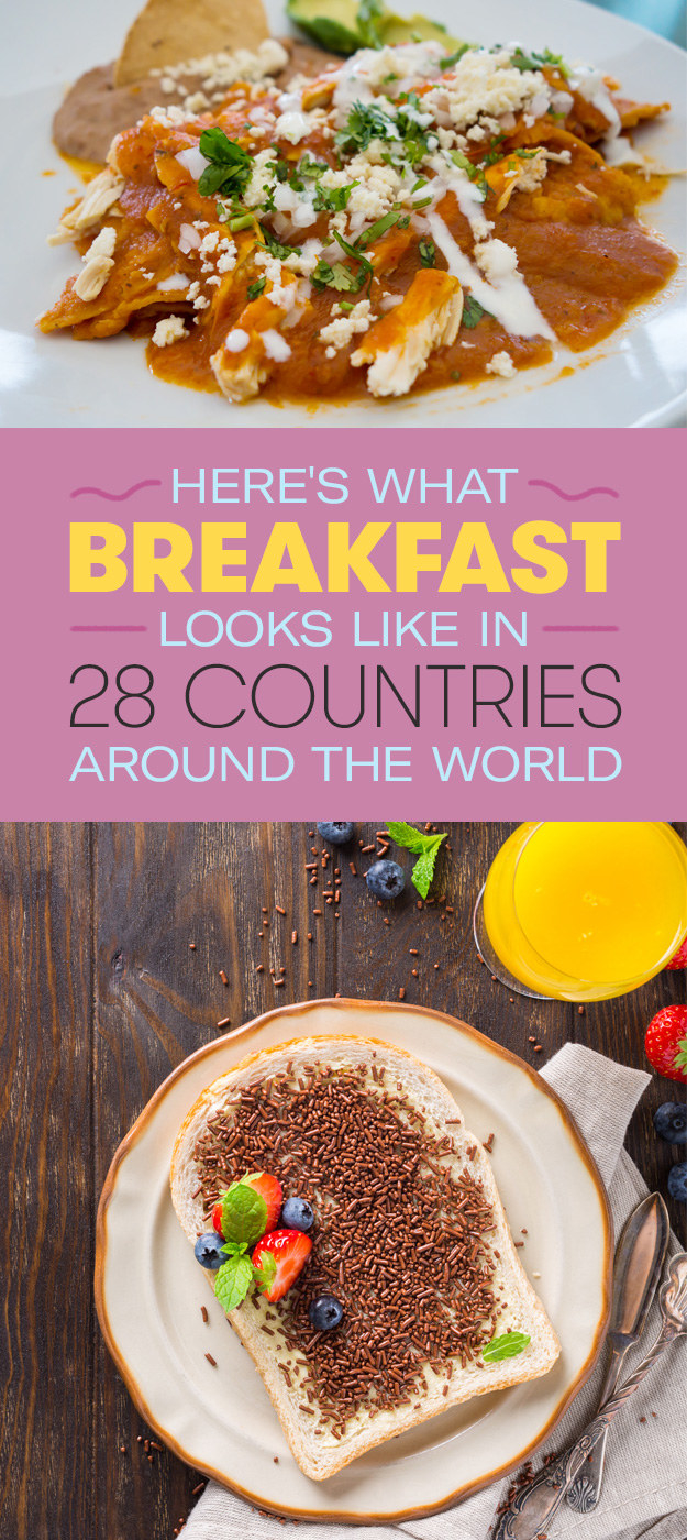Here's What Breakfast Looks Like In 28 Countries Around The World