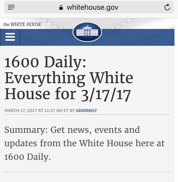 "Just this week, the White House launched an email newsletter called ""1600 Daily"" to update people on what the president is up to and share information about the administration's plans."