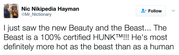 Yeah, that's right — The Beast is a certified hunk.
