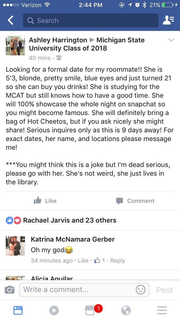 On Wednesday, his friend tagged him in a post in the class Facebook group. A girl had put out an ad to be her roommate's formal date, and Adams' friend thought he could be the right choice.