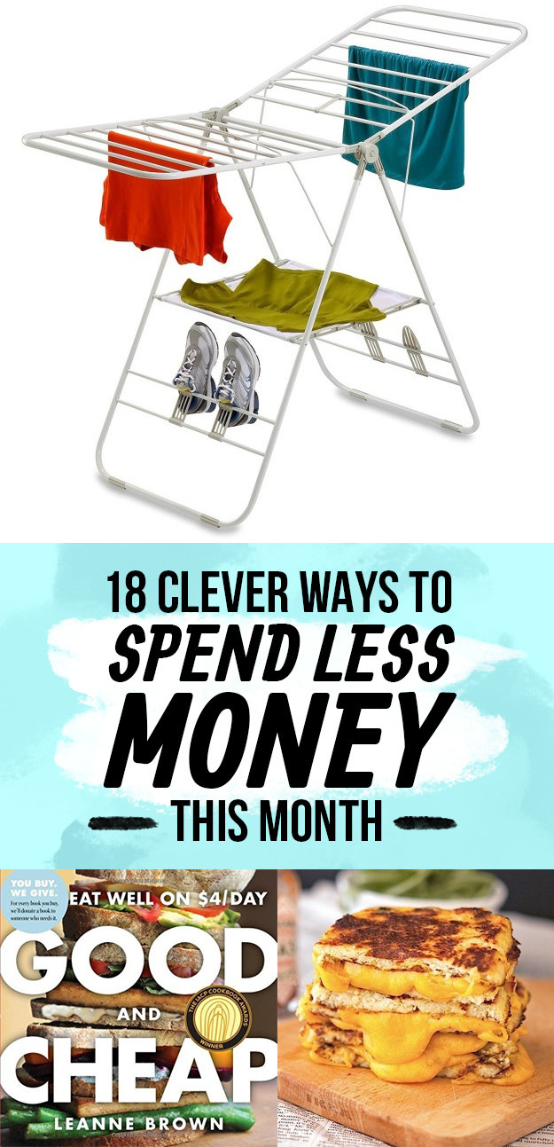 18 Clever Ways To Spend Less Money This Month