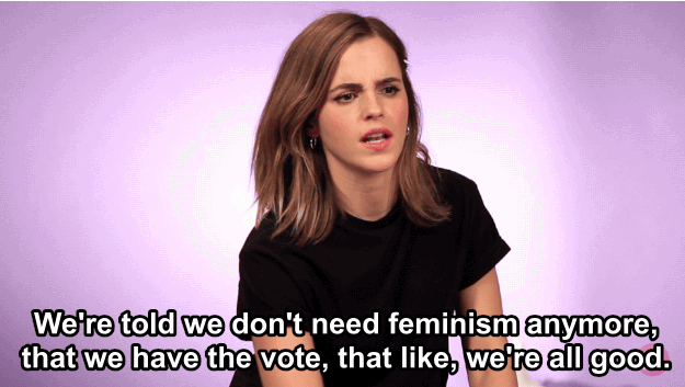 When she explained that there are definitely still problems with feminism in 2017.