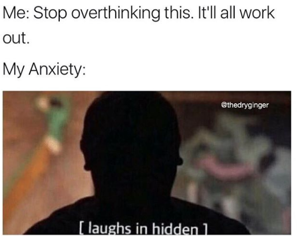 Image result for anxiety meme