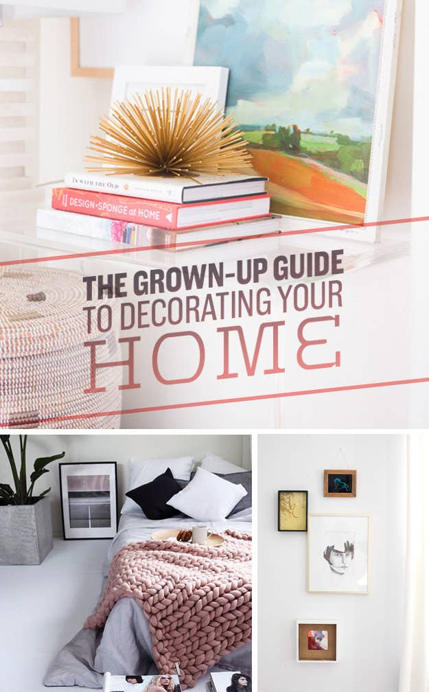 27 Ways To Decorate Your Home Like A Grown Ass Adult