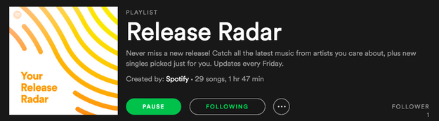 The other week, a friend of mine (who shall remain nameless because of drama), introduced me to something called Release Radar.