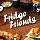 Fridge Friends