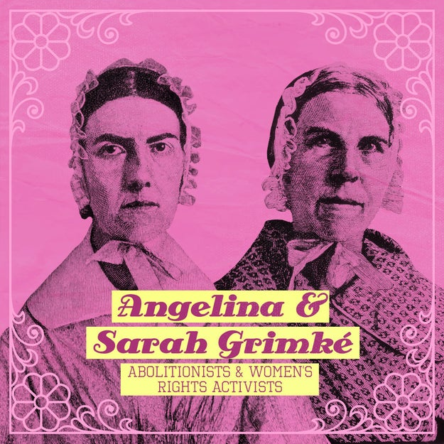 Angelina and Sarah Grimké