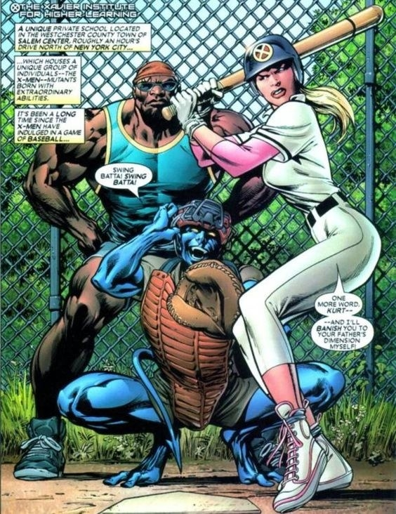 You never see the X-Men play baseball.