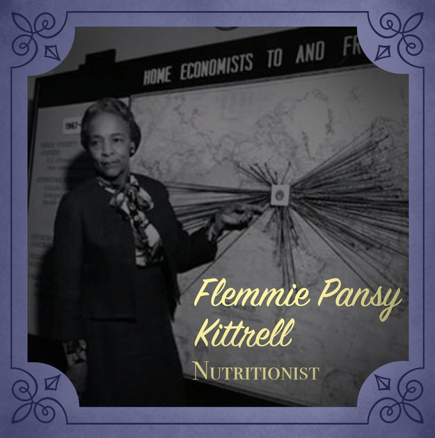 Flemmie Pansy Kittrell (1904-1980), an internationally-renowned nutritionist who changed how we view child development.