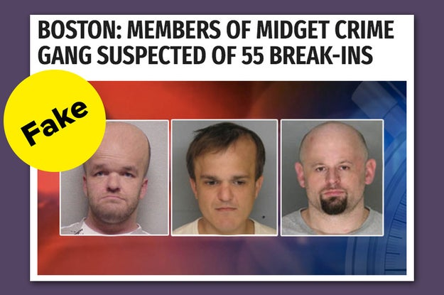 "A completely fake story about a ""midget crime gang"" running rampant in Boston is going viral on Facebook."