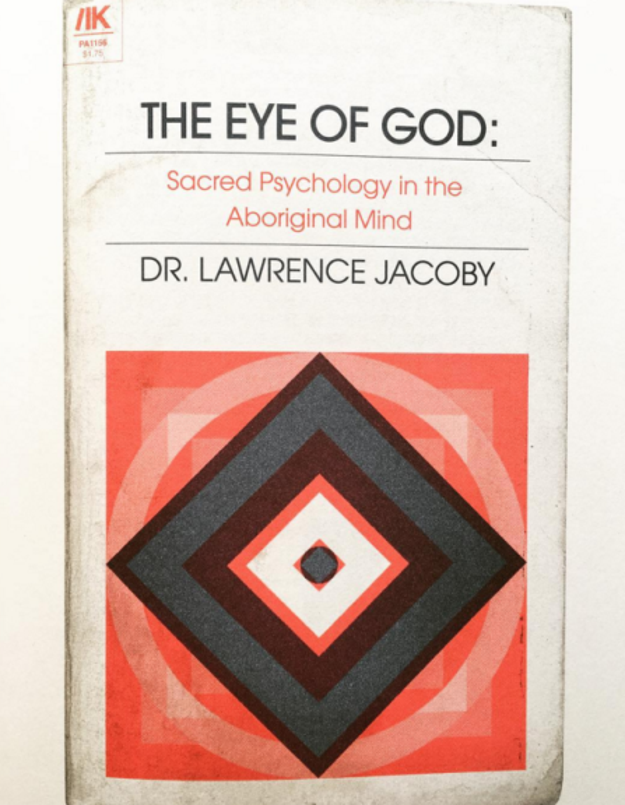 Dr. Jacoby wrote a book titled The Eye of God: Sacred Psychology in the Aboriginal Mind.