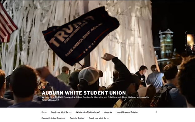 """The group — which is unofficial and not sanctioned by the university — calls itself """"Whites of the Alt-Right Empowering Auburn Gentiles for Liberation and Enlightenment,"""" an acronym for """"War Eagle,"""" the school motto."""