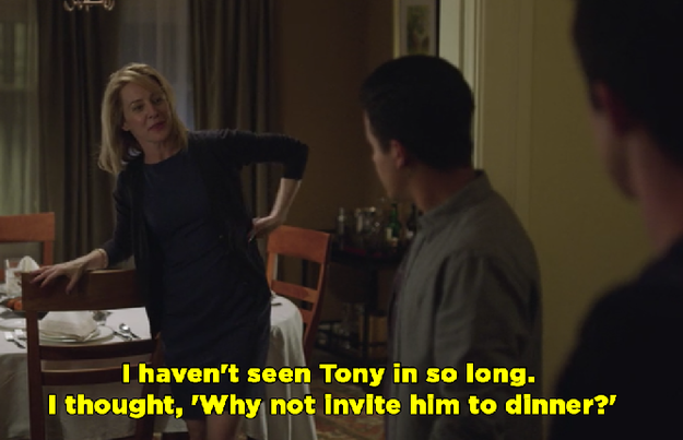 You decided to invite Tony over for dinner, when Clay could not stand him. And you wonder why Clay gets annoyed with you?!