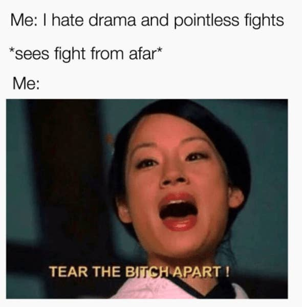 Memes Youll Appreciate If You Secretly Live For The Drama - 17 memes you will totally understand if you hate going out